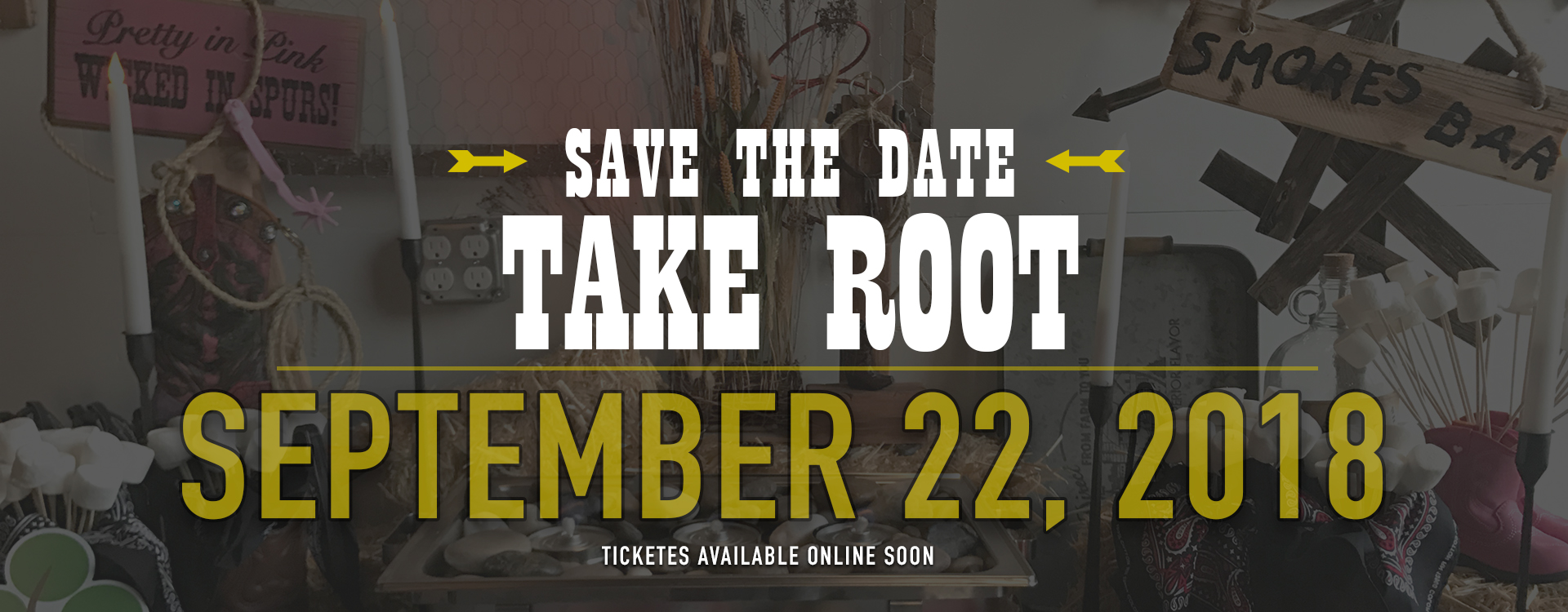 Save the date for Take Root 2018 - 9/22/18